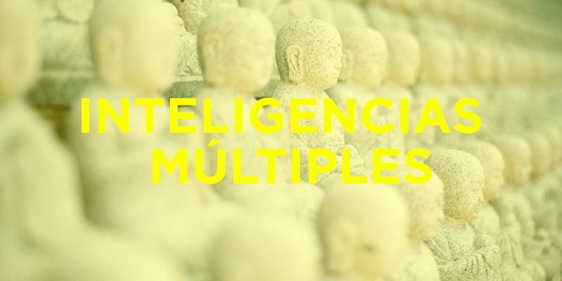Descubre las inteligencias MÚLTIPLES, que todas las personas tenemos, según Gardner