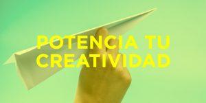 ¿Cómo desarrollar la creatividad? Bases para desarrollar la creatividad y empezar a generar ideas.
