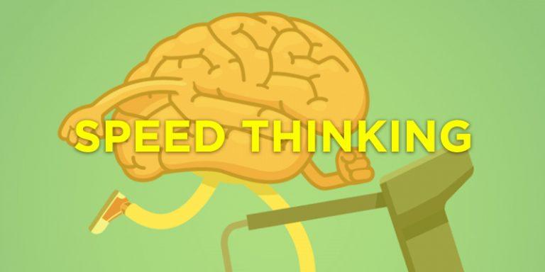▷El Speed Thinking, una técnica de generación de ideas a toda velocidad 🚀