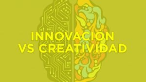 Diferencias entre creatividad e innovación