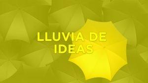 Brainstorming para generar una tormenta de ideas